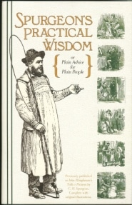 Spurgeon's Practical Wisdom Grace and Truth Books