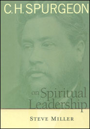 C.H. Spurgeon on Spiritual Leadership Grace and Truth Books