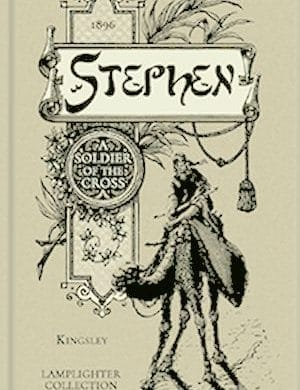 Stephen a Soldier of the Cross book cover