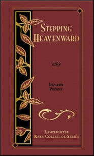Stepping Heavenward Grace and Truth Books
