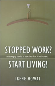 Stopped Work? Start Living! Grace and Truth Books