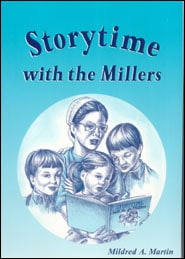 Storytime with the Millers Grace and Truth Books