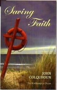 Saving Faith Grace and Truth Books