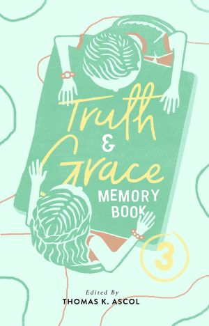 Truth and Grace Memory Book 3 book cover
