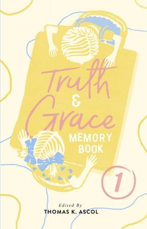 Truth and Grace Memory Book 1 book cover