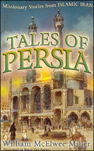Tales of Persia Grace and Truth Books