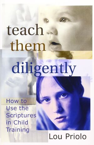 Teach Them Diligently book cover