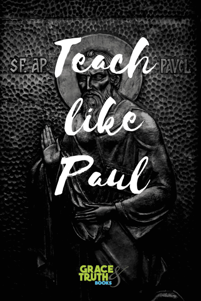 Teach Like Paul