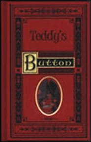Teddy's Button Grace and Truth Books