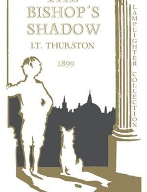 The Bishop's Shadow Grace and Truth Books