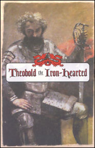 Theobold the Iron-Hearted Grace and Truth Books
