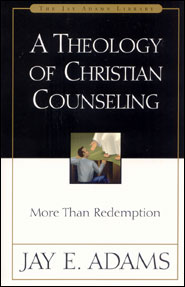 A Theology of Christian Counseling Grace and Truth Books