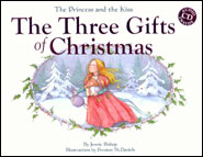 The Princess and the Kiss The Three Gifts of Christmas Grace and Truth Books