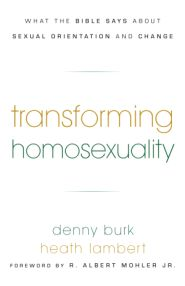Transforming Homosexuality Grace and Truth Books