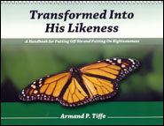 Transformed Into His Likeness Grace and Truth Books