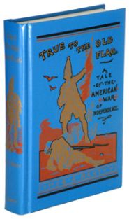 True to the Old Flag Grace and Truth Books