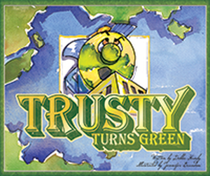 Trusty Turns Green book cover