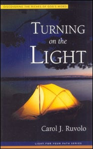 Turning on the Light Grace and Truth Books