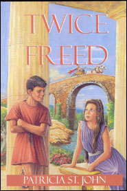Twice Freed Grace and Truth Books