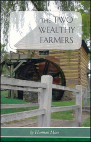 The Two Wealthy Farmers Grace and Truth Books