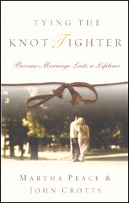 Tying the Knot Tighter Grace and Truth Books
