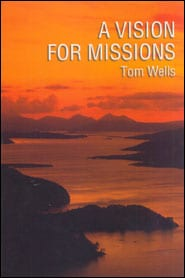 A Vision for Missions Grace and Truth Books