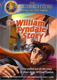 The William Tyndale Story Grace and Truth Books