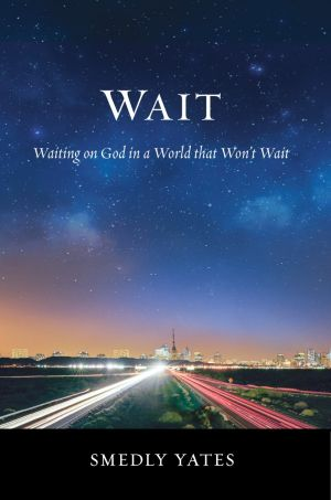 Wait Grace and Truth Books