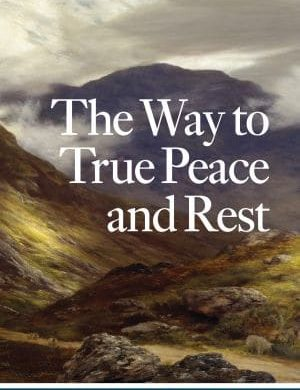The Way to True Peace and Rest Grace and Truth Books
