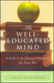 The Well-Educated Mind Grace and Truth Books
