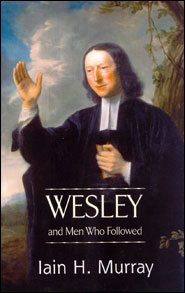 Wesley and Men Who Followed Grace and Truth Books