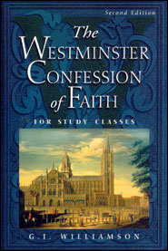 Westminster Confession of Faith for Study Classes Grace and Truth Books