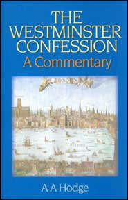 The Westminster Confession Grace and Truth Books