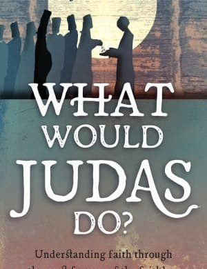 what would judas do grace and truth books