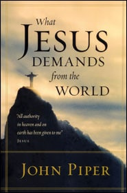 What Jesus Demands from the World Grace and Truth Books
