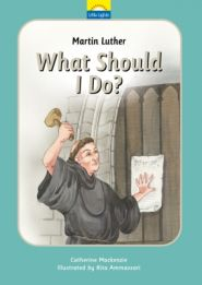 What Should I Do? Grace and Truth Books