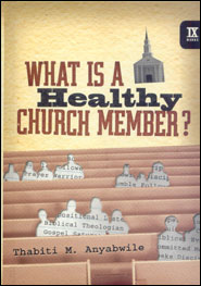 What is a Healthy Church Member? Grace and Truth Books