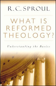 What is Reformed Theology? Grace and Truth Books