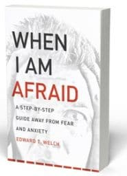 When I Am Afraid Grace and Truth Books