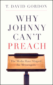 Why Johnny Can't Preach Grace and Truth Books