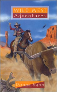 Wild West Adventures Grace and Truth Books