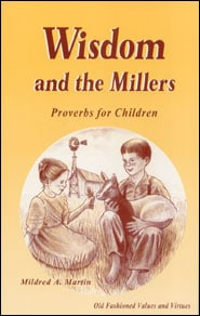 Wisdom and the Millers Grace and Truth Books