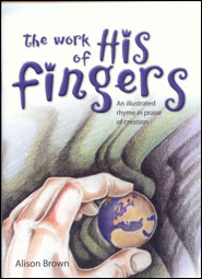 The Work of His Fingers Grace and Truth Books