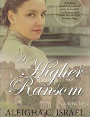 A Higher Ransom Grace and Truth Books