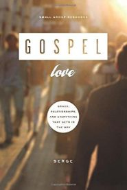 Gospel Love Grace and Truth Books