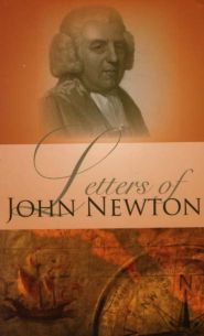 Letters of John Newton Grace and Truth Books
