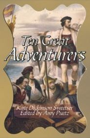 Ten Great Adventurers Grace and Truth Books