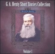 G.A. Henty Short Stories Collection Grace and Truth Books