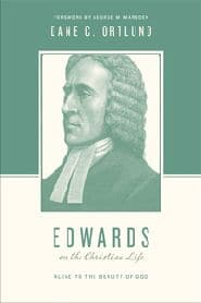 Edwards on the Christian Life Grace and Truth Books