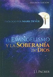 El Evangelismo y la Soberania de Dios Grace and Truth Books